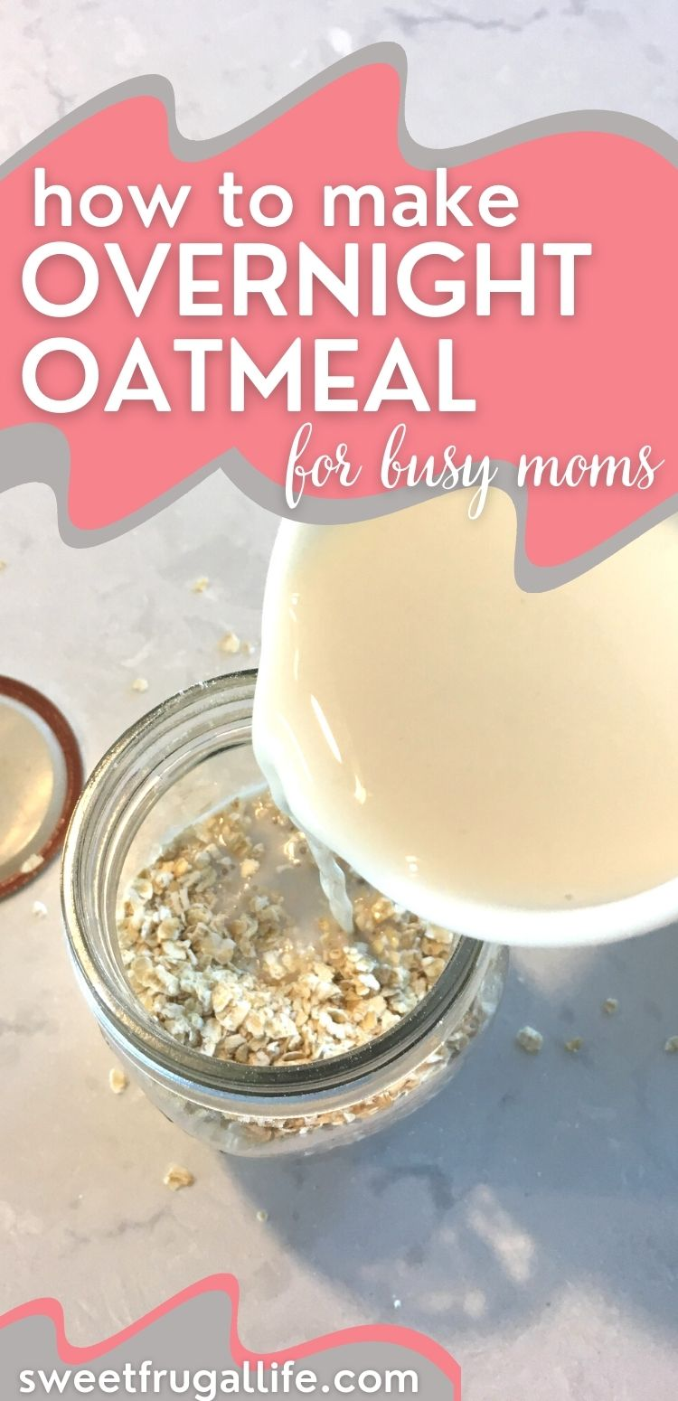 easy overnight oatmeal recipe - how to make oatmeal in a jar