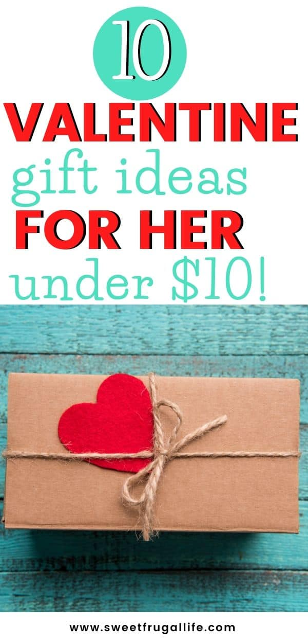cheap valentine gift ideas for her under $10