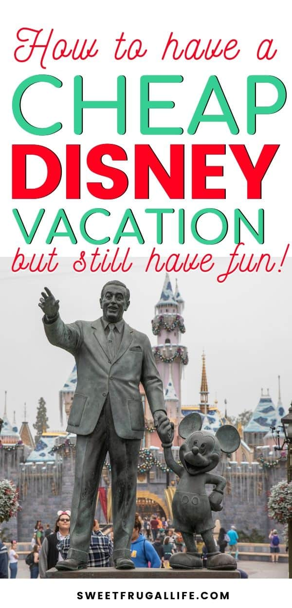 how to visit disneyland for cheap