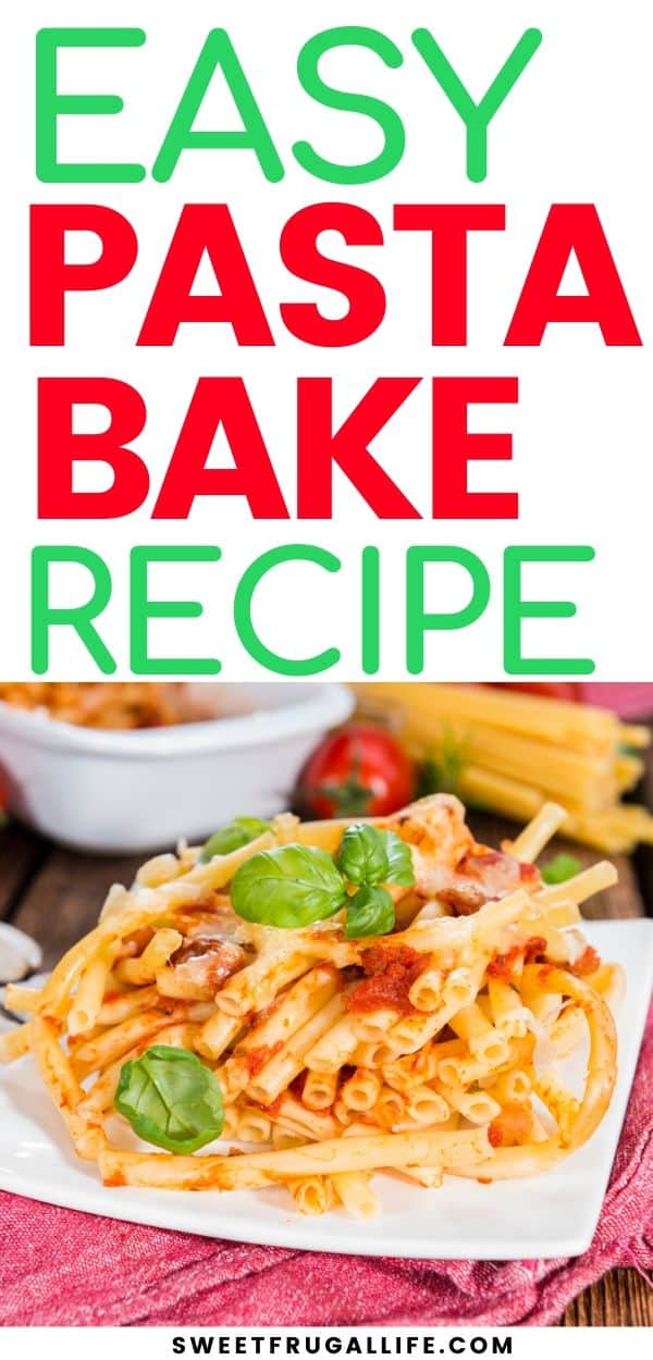quick dinner idea - easy pasta bake recipe