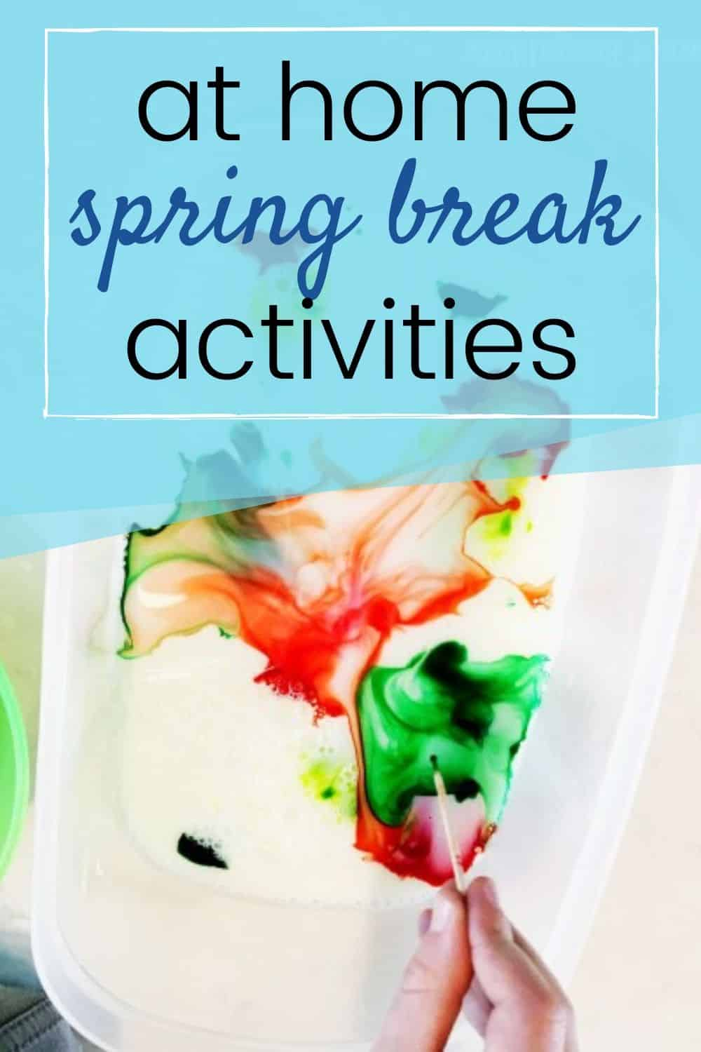 spring break staycation with kids