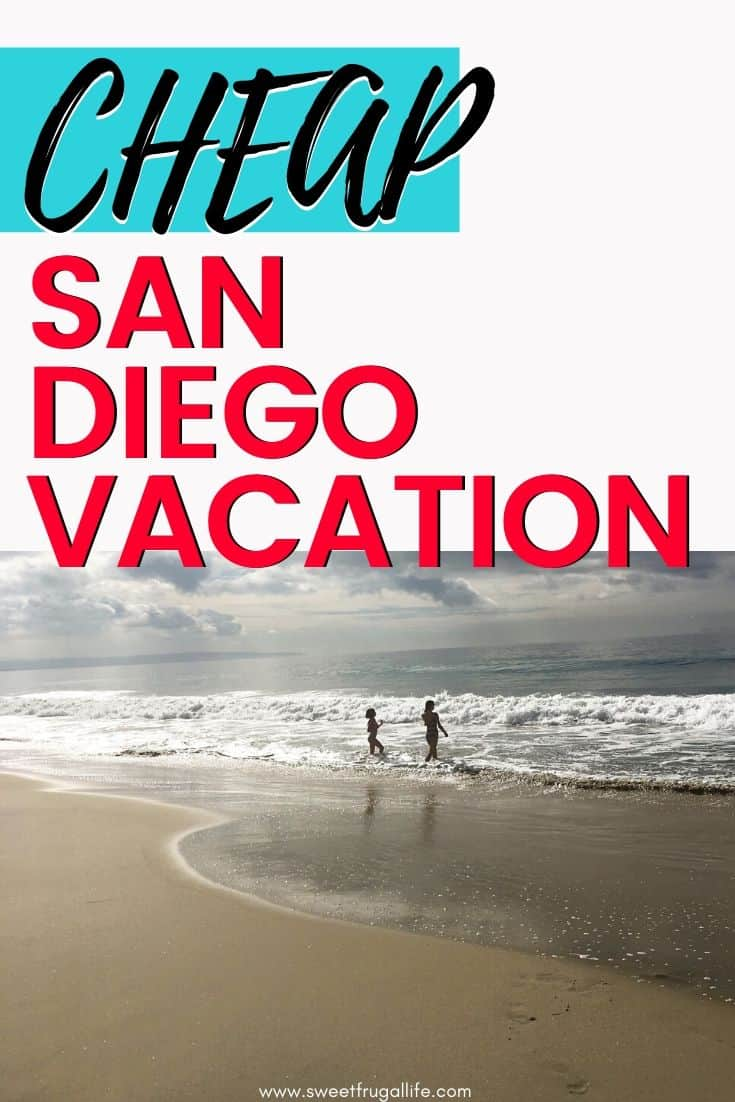 cheap san diego vacation