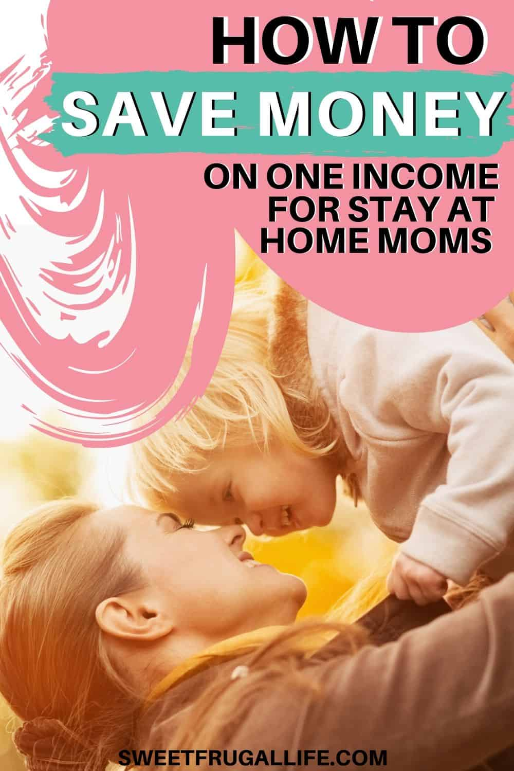 tips for living on one income for stay at home moms