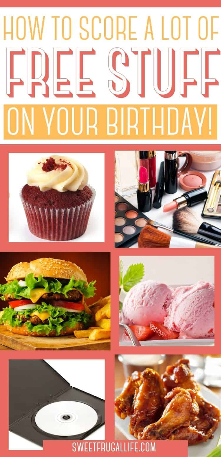 free stuff birthday - places that give free food on birthdays