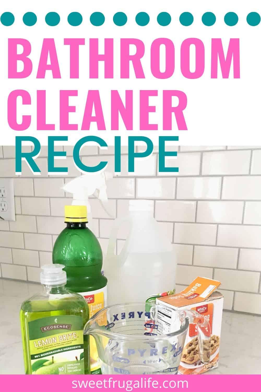 easy bathroom cleaner recipe to make