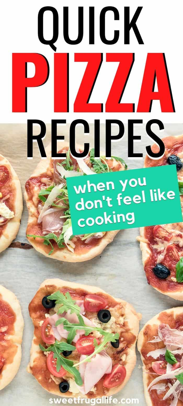 quick pizza recipes to make at home