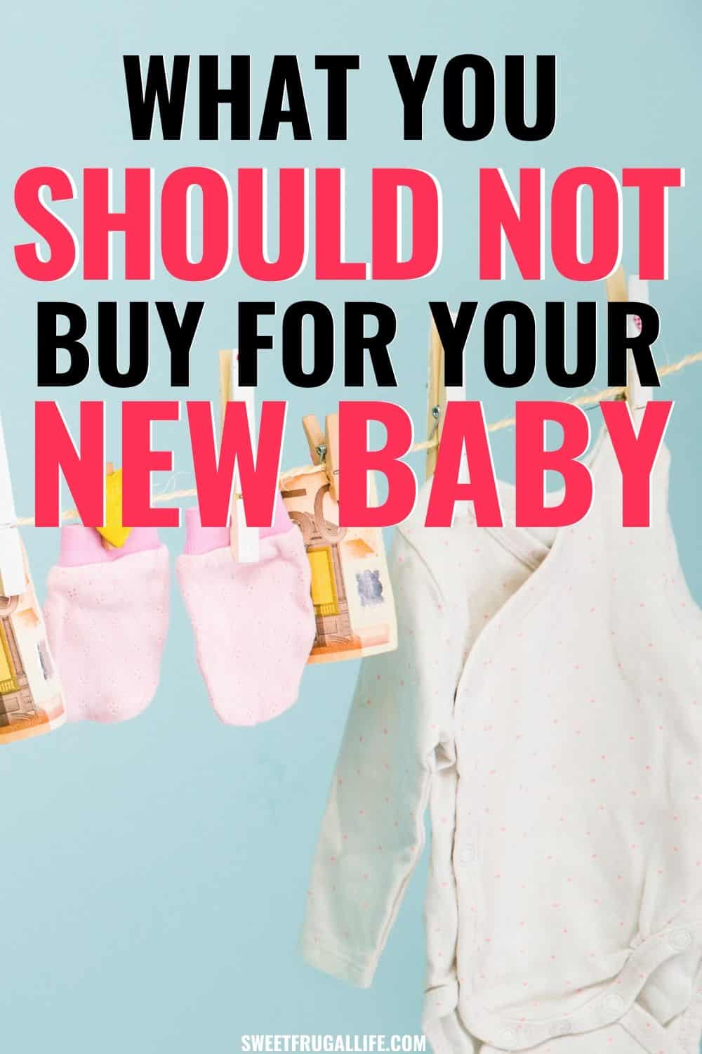 what not to buy for a new baby