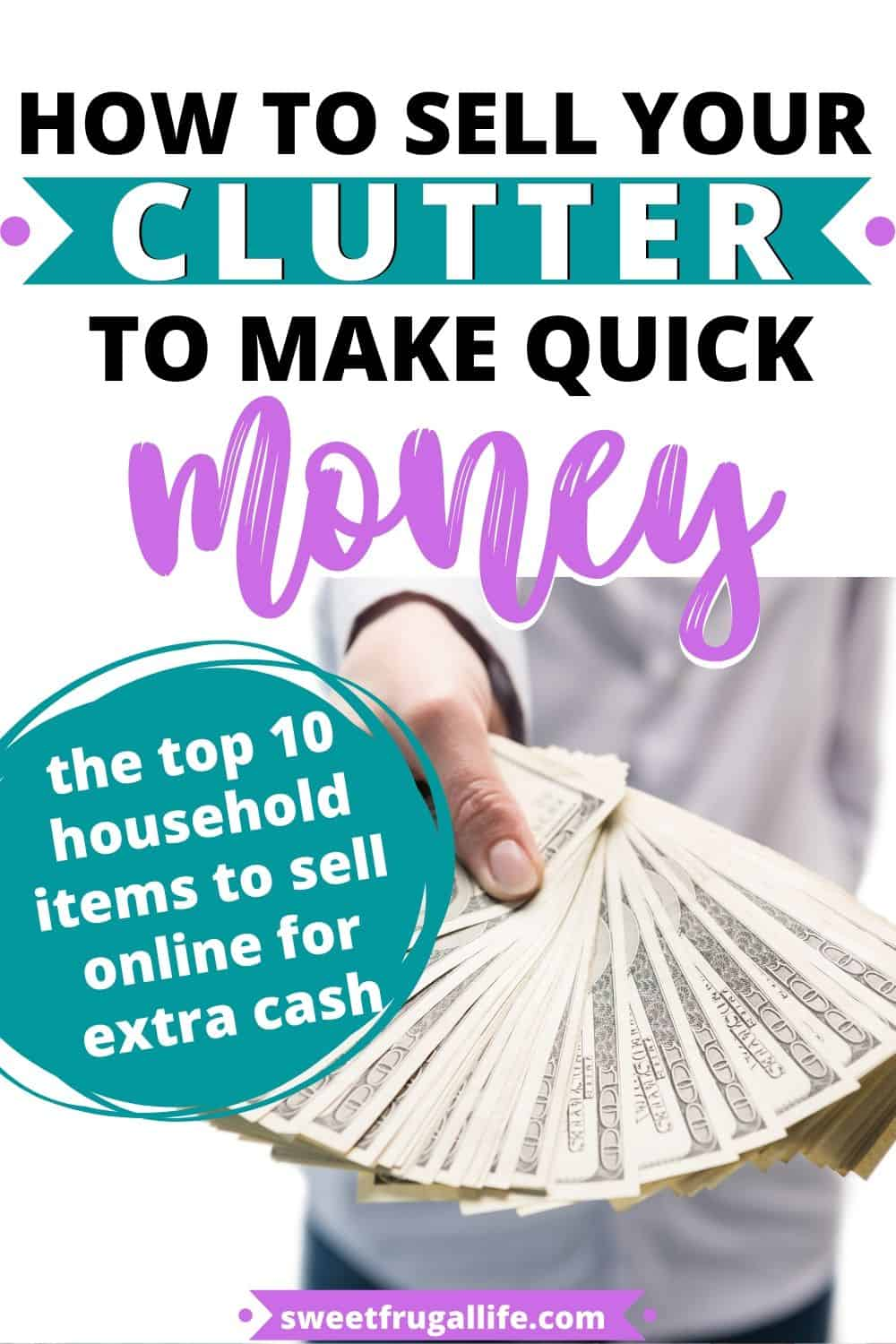 how to sell things around the house to earn money - what to sell for money