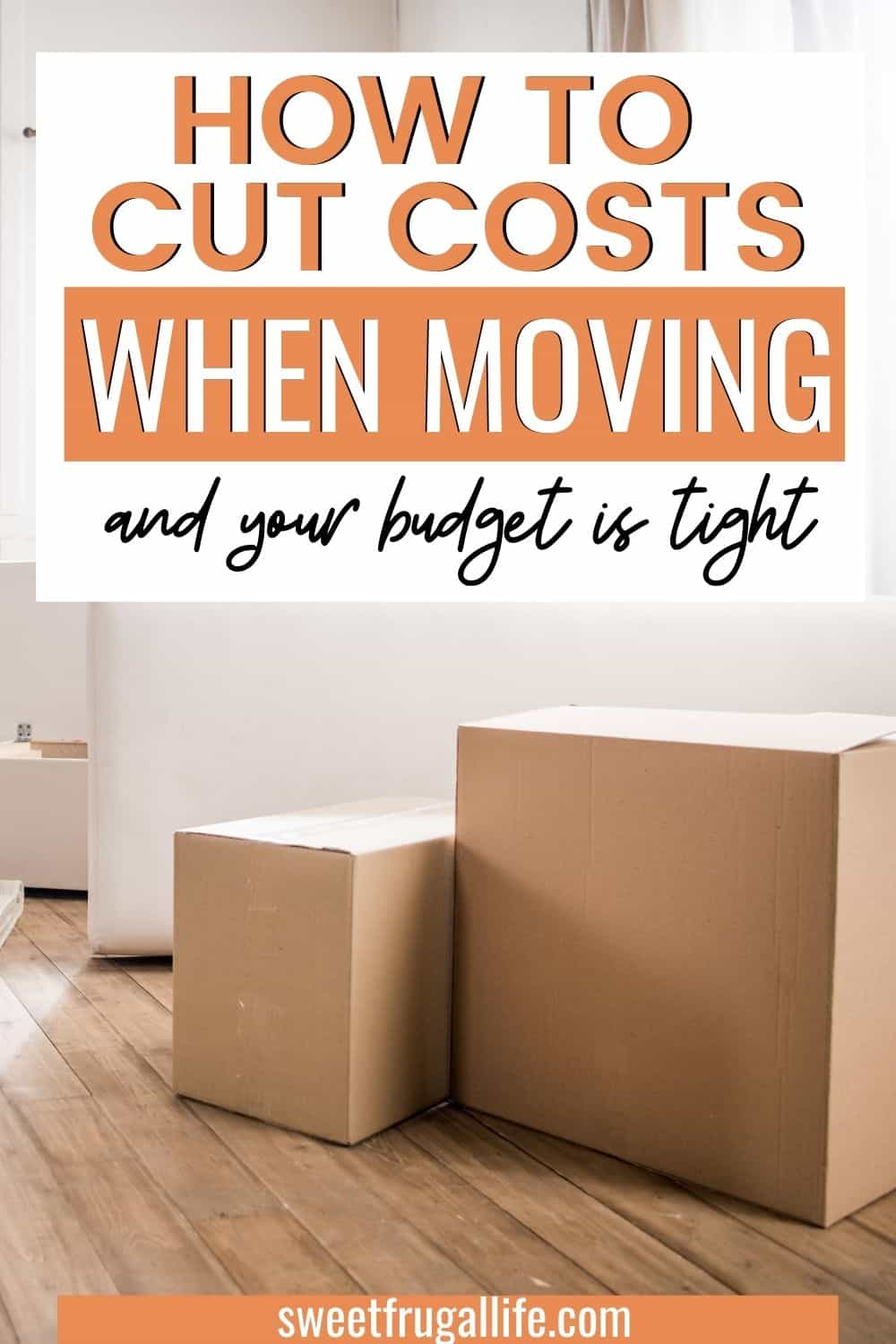 save money when moving - how to move on a budget