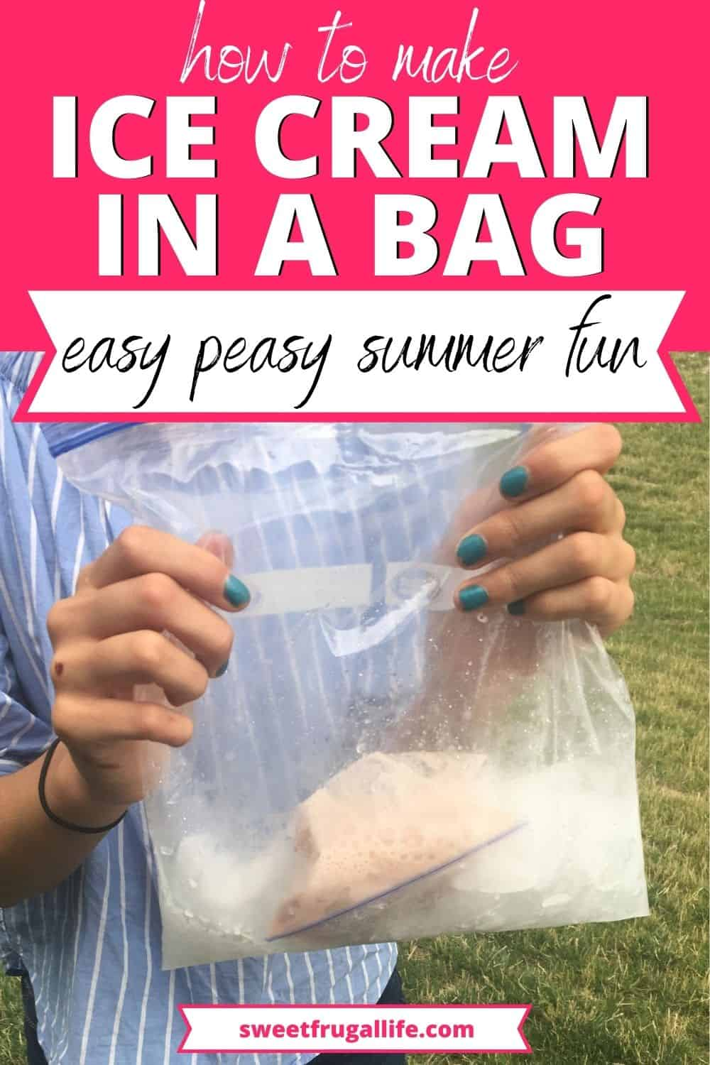how to make ice cream in a bag - what is ice cream in a bag