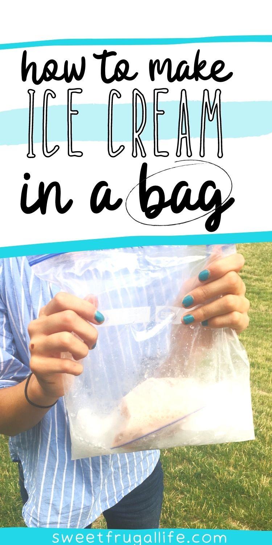 ice cream in bag - homemade ice cream recipe