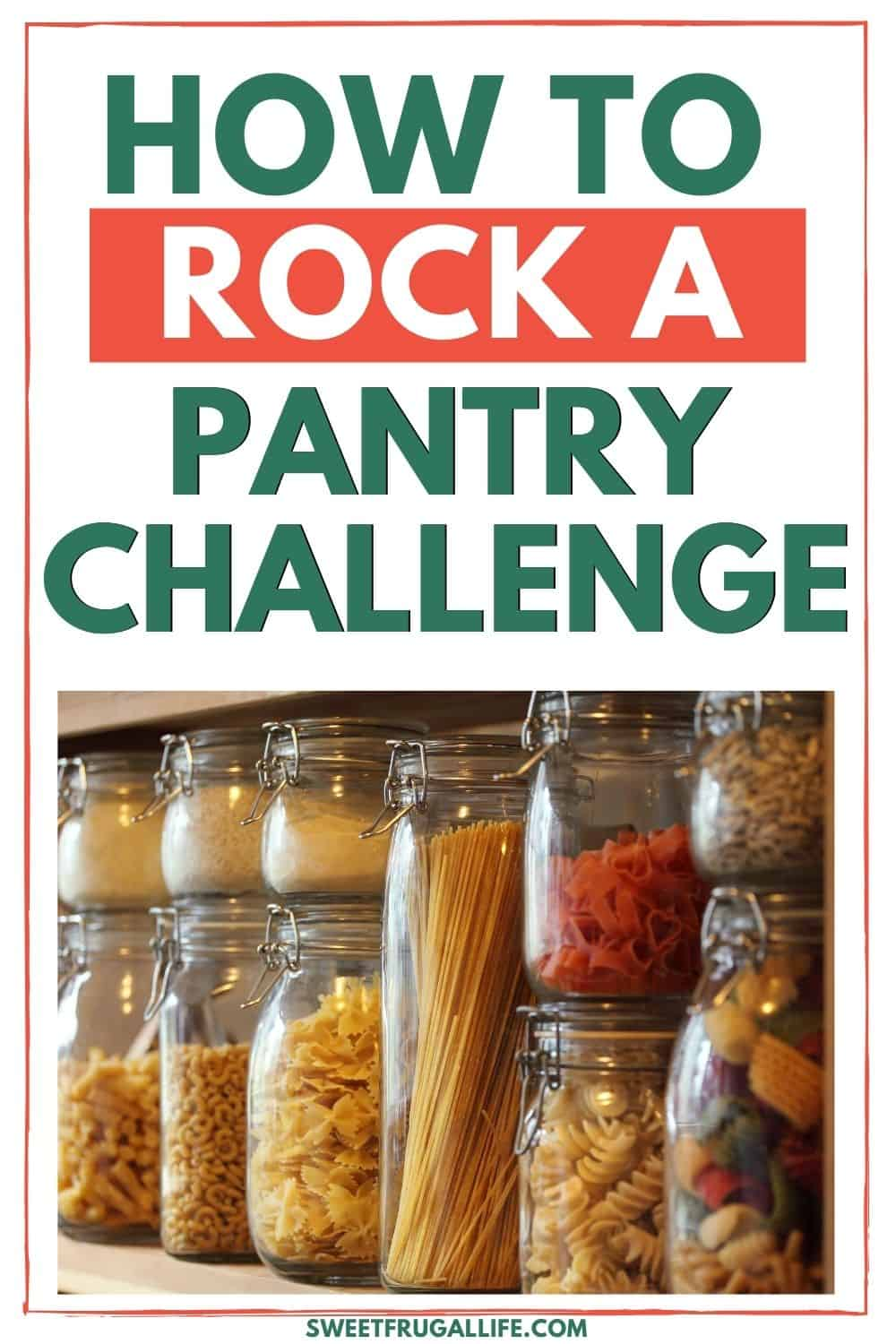 what is a pantry challenge - how to do a pantry challenge