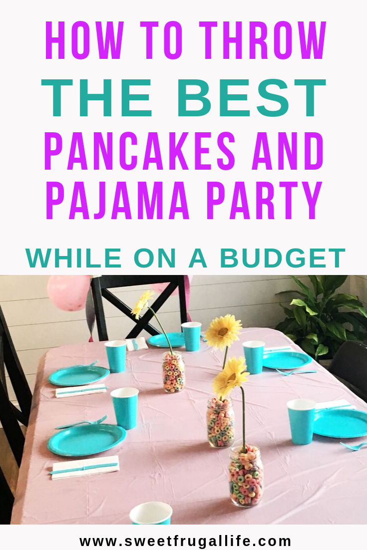How to Throw a Pancakes and Pajama Party While on a Budget