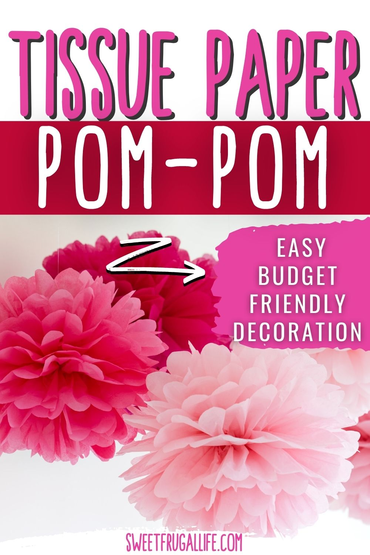 tissue paper pom pom tutorial - easy DIY party decorations