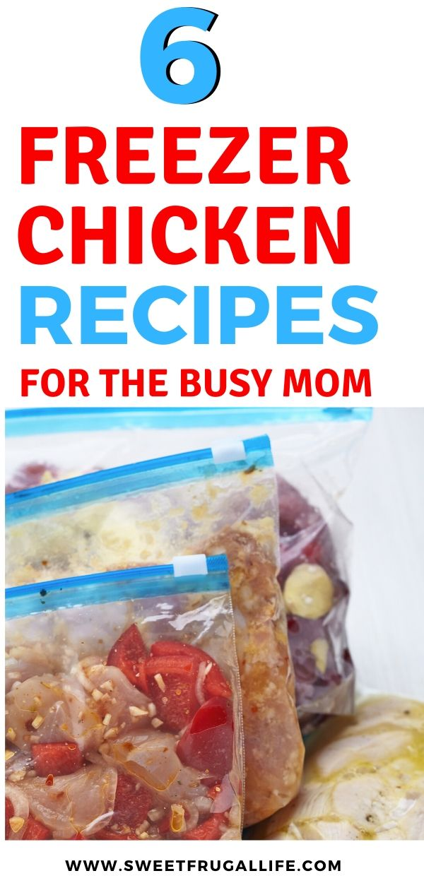Love these freezer chicken recipes for the busy mom