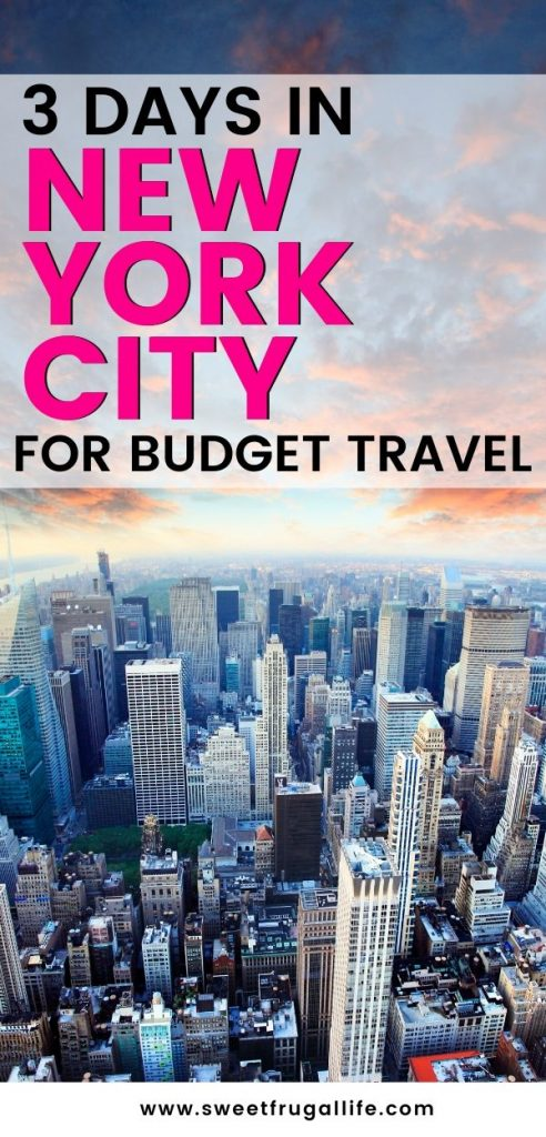 Three Days in New York City Travel Guide for the Budget Traveler.  NYC on a budget | new york city itinerary | three days in new york city | cheap travel to new york city | budget travel guide new york ity | quick trip to nyc | what to do in new york city #newyorkcity #nyctravel #cheaptravelhacks #travelguide