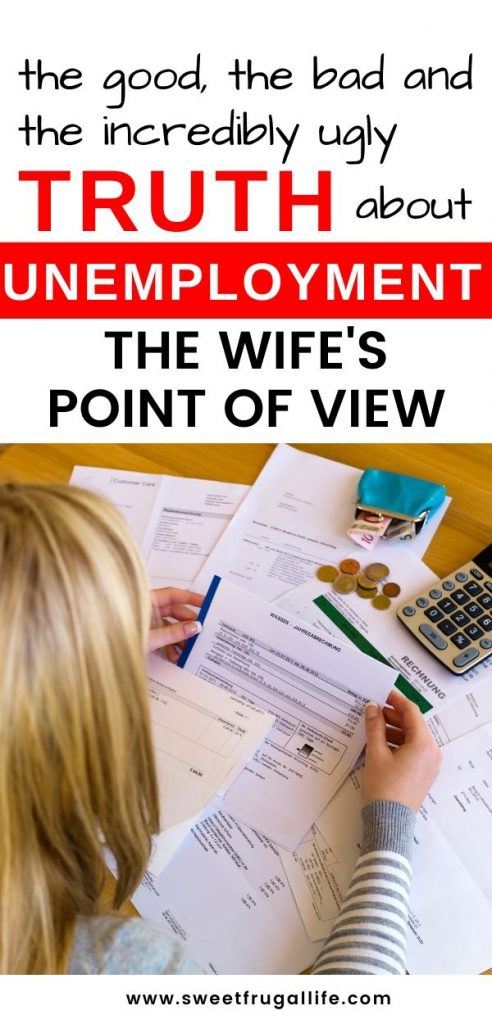When my husband was unemployed I reached my lowest low.  I'm sharing all the truths about this experience now.  | unemployment | unemployed support | experience a layoff #housewife #unemployment