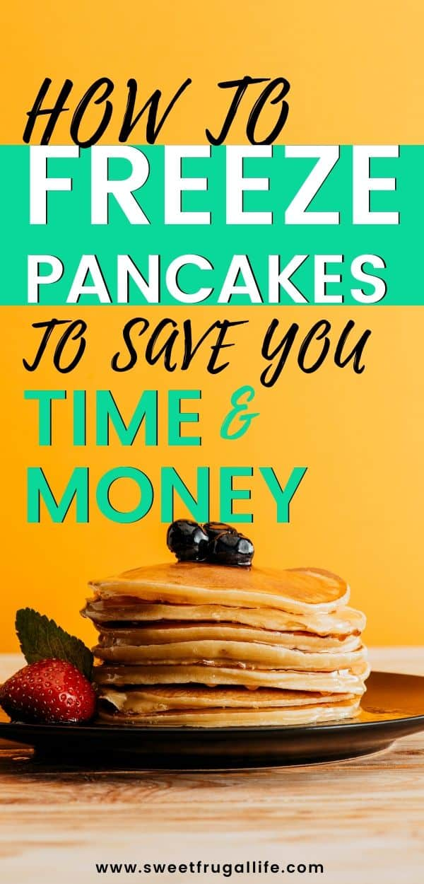 how to freeze pancakes to save time and money