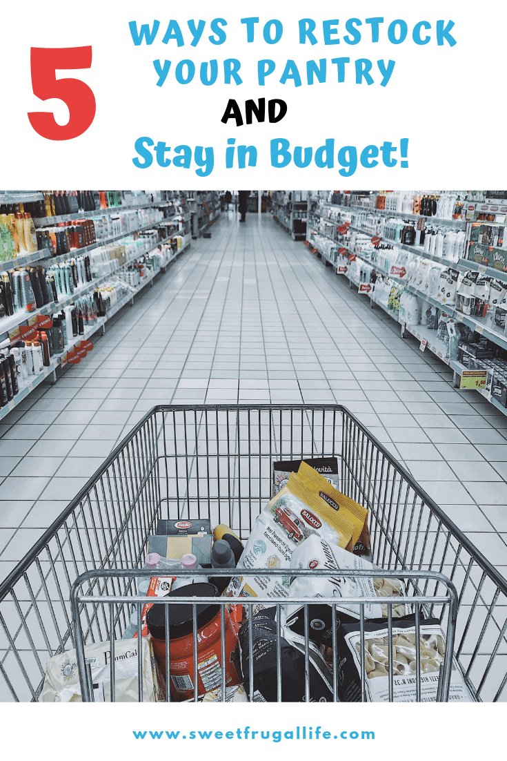 ways to restock your pantry and stay in budget