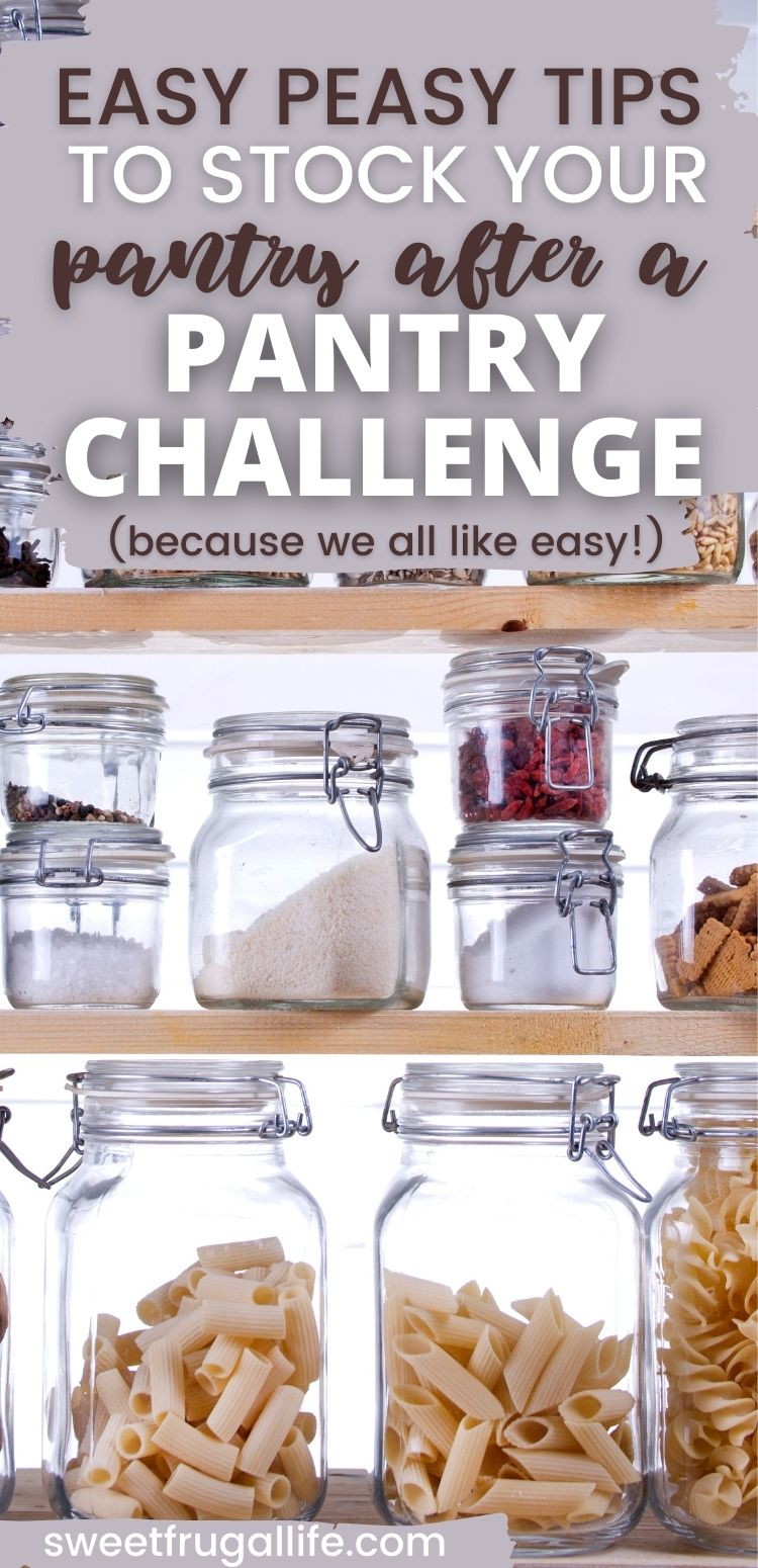 easy pantry challenge tips - how to stock your pantry easily