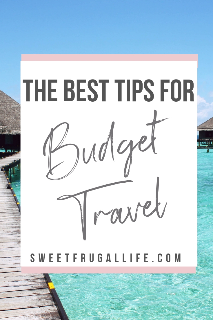 The Best Tips for Budget Travel