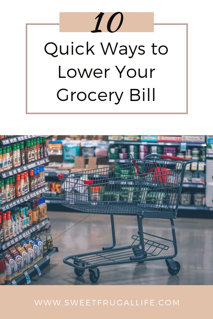 5b1cb0b3544 10 Quick Ways to Lower your Grocery Bill - Sweet Frugal Life