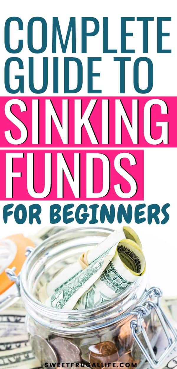 complete guide to sinking funds