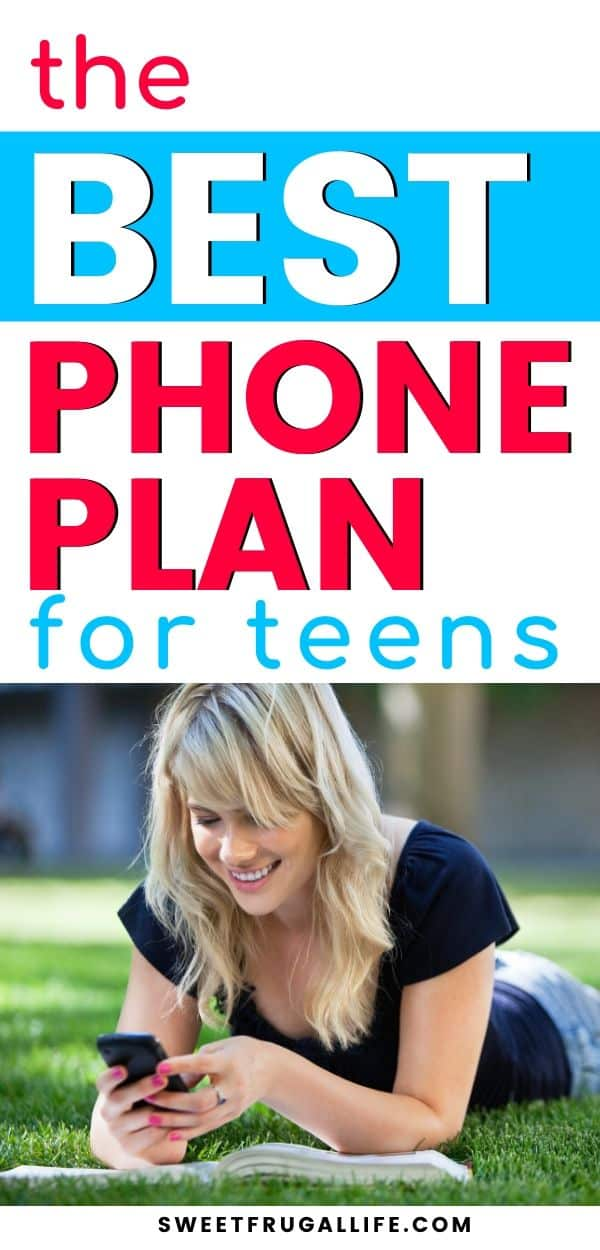 best cell phone plan for teens - cheap cell phone plans