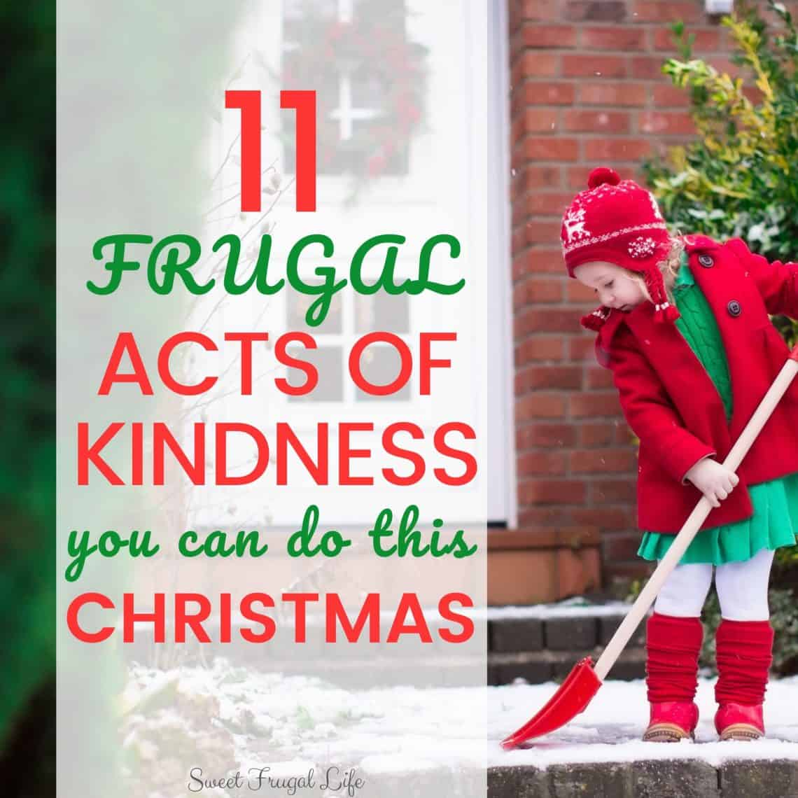 Frugal acts of kindness for christmas