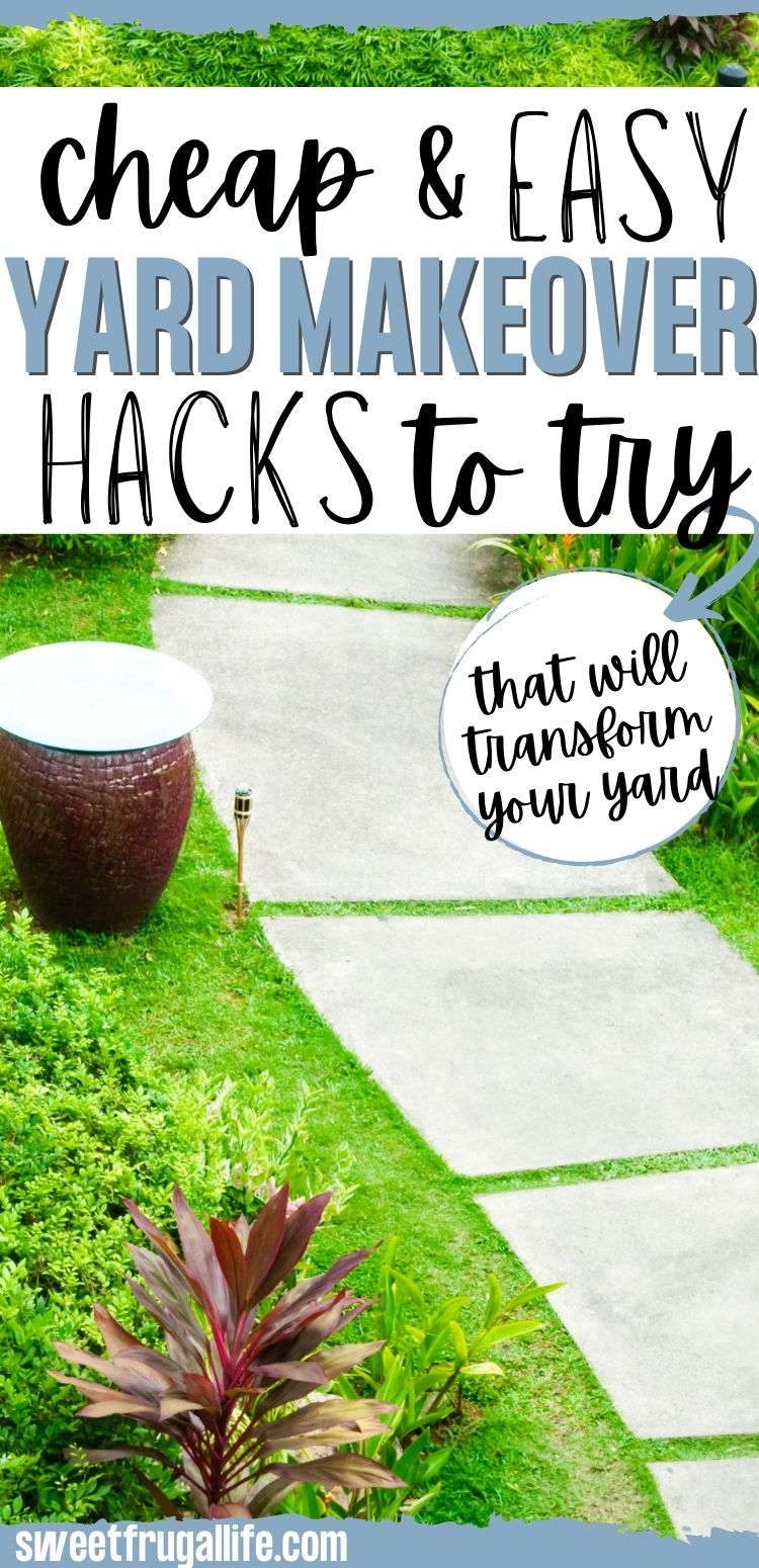 yard makeover hacks - budget friendly yard ideas
