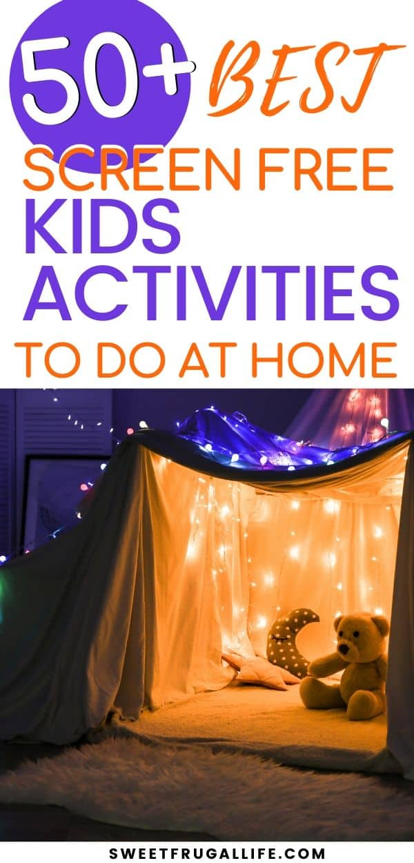 Screen free kids activities - at home kids activities