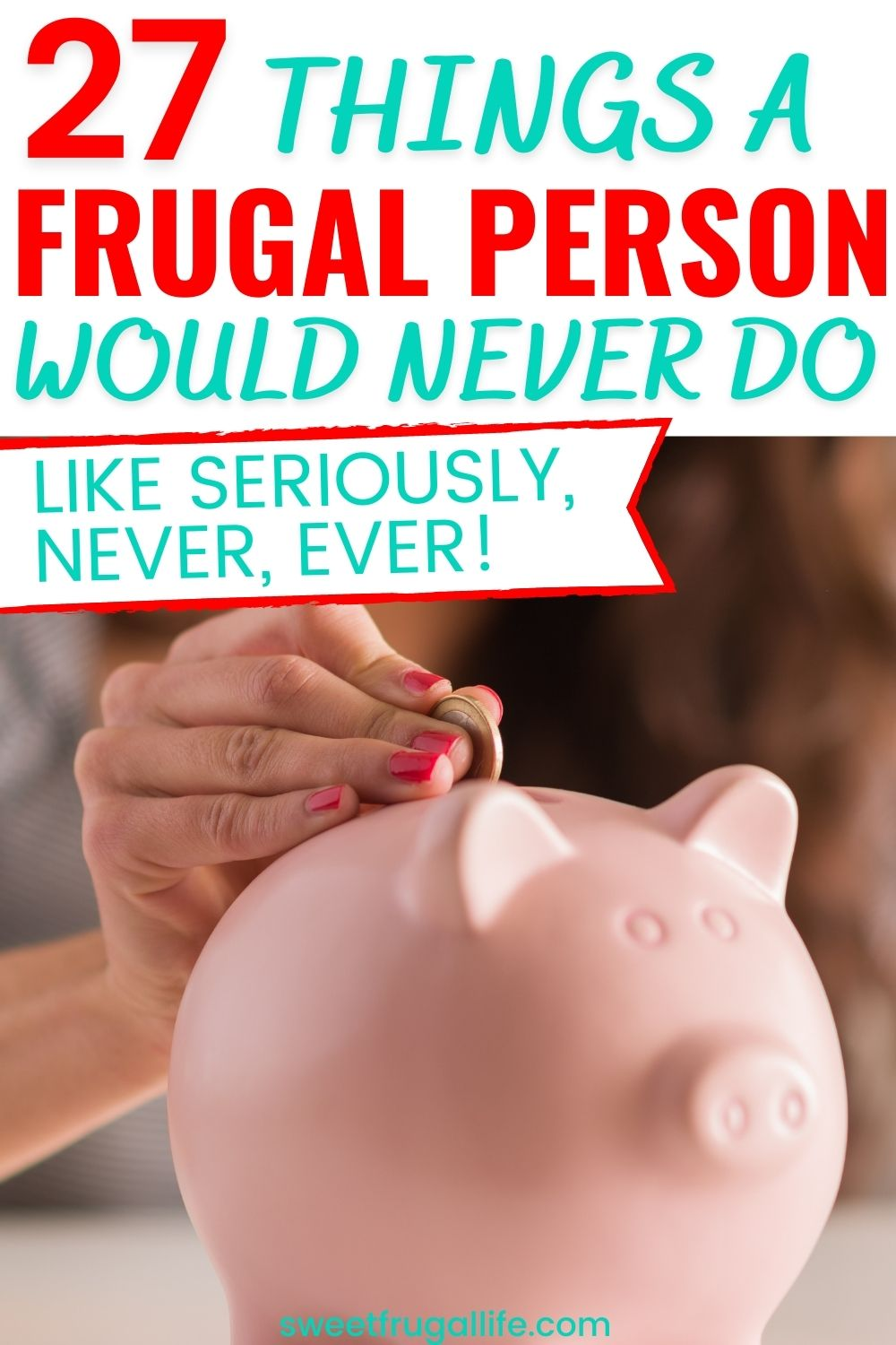 how to be frugal - what does it mean to be frugal