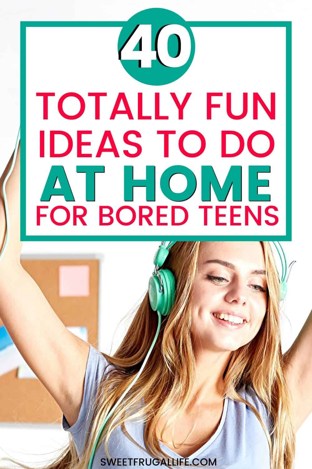 fun ideas for teens to do at home