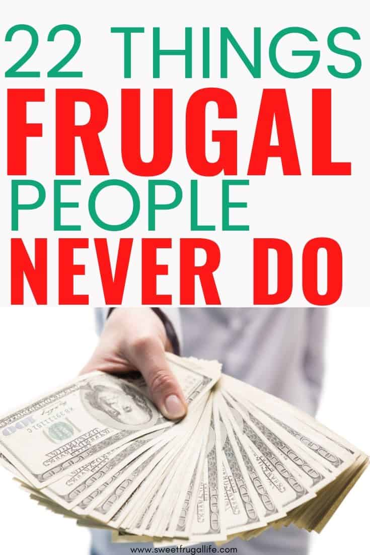 things frugal people don't do - how to be frugal