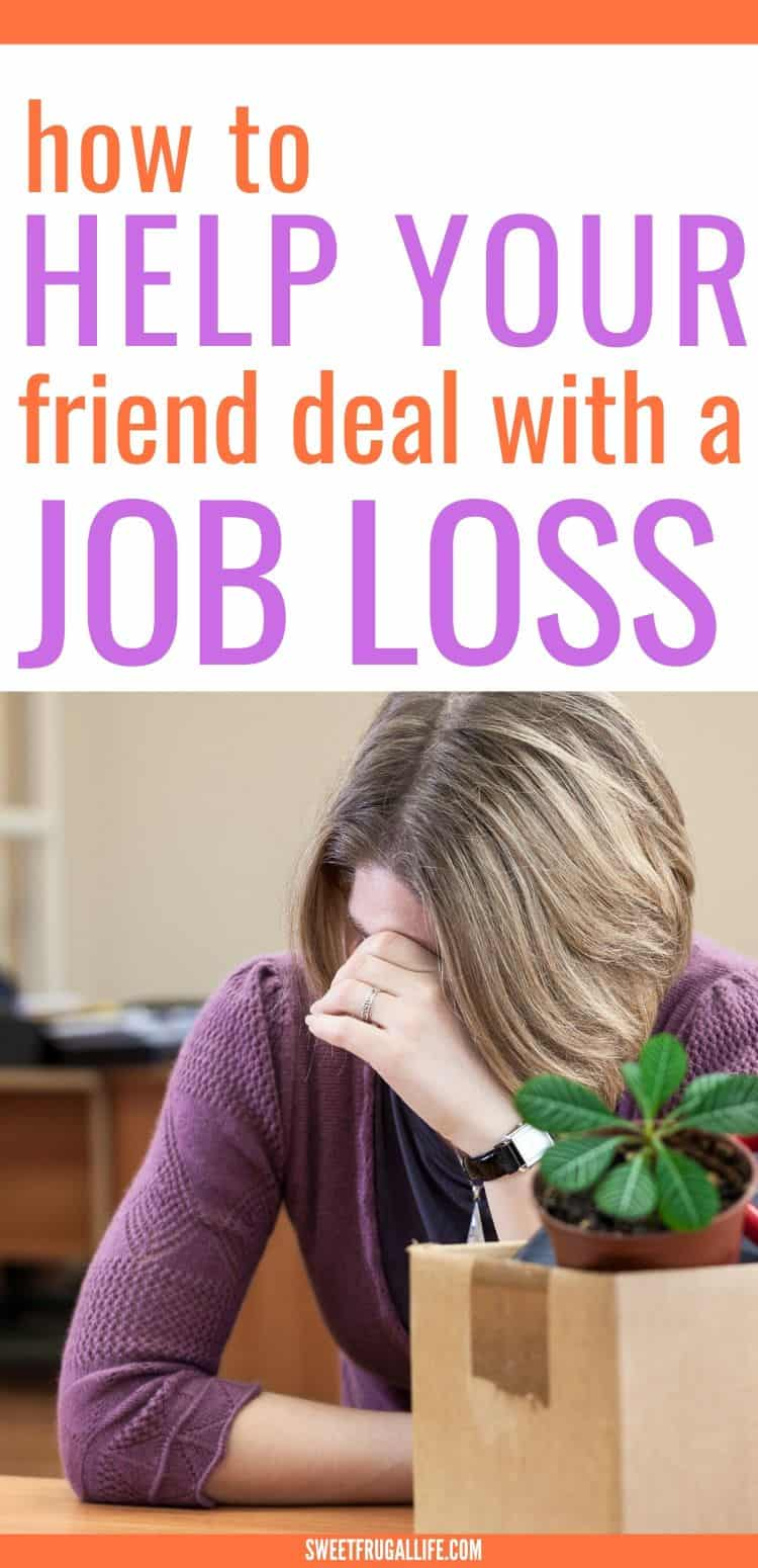 how to help friend with job loss