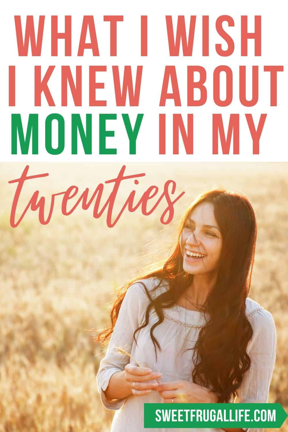 what I wish I knew about money in my twenties - money tips for 20 year olds