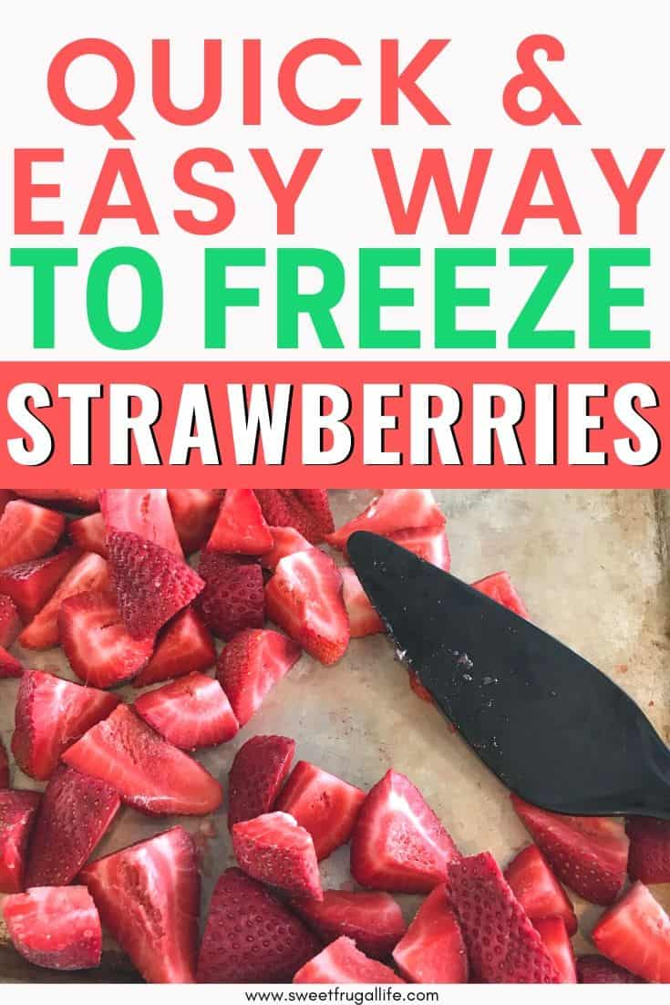 quick and easy way to freeze strawberries