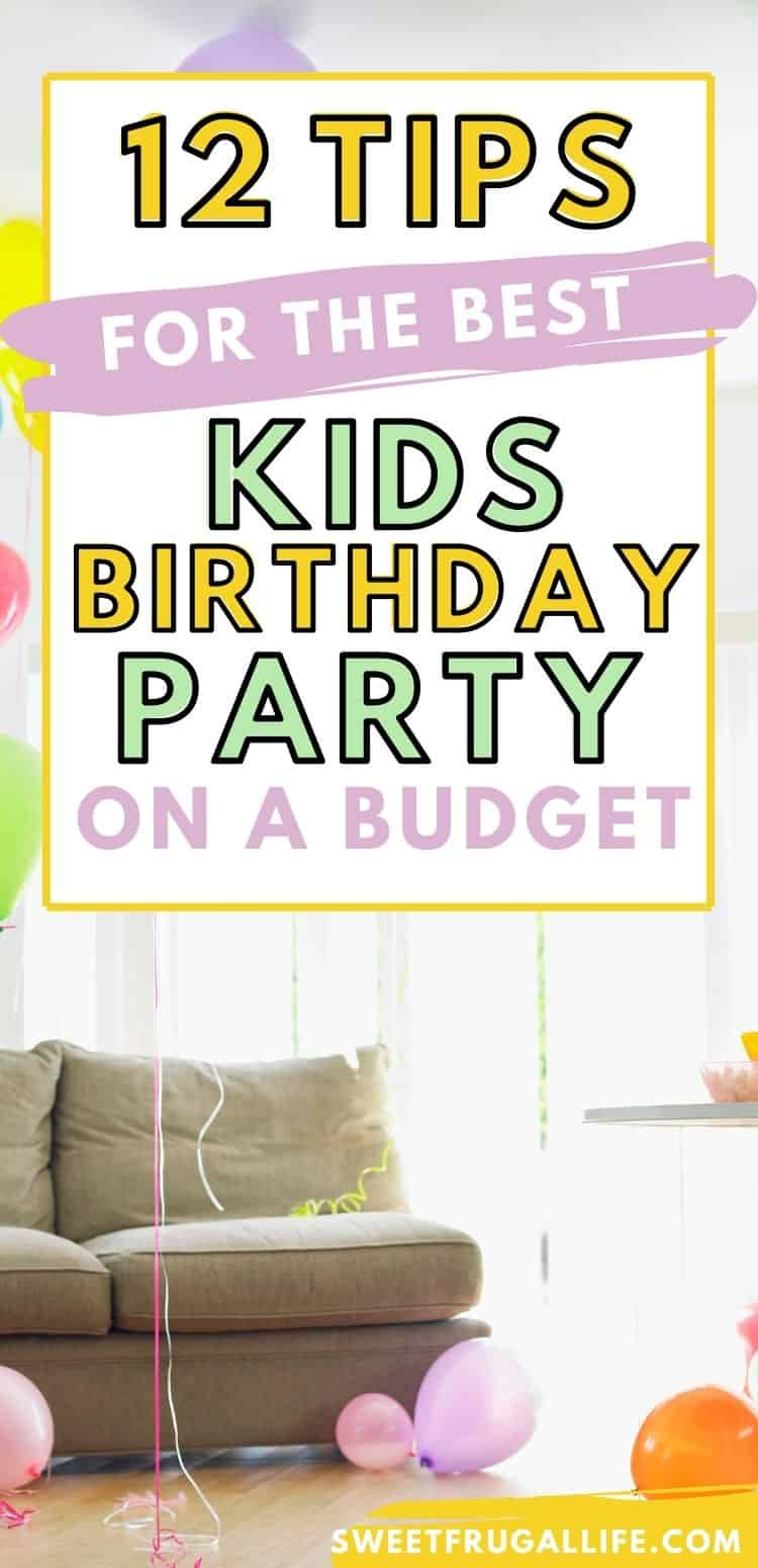how to have a party on a budget - cheap birthday party ideas
