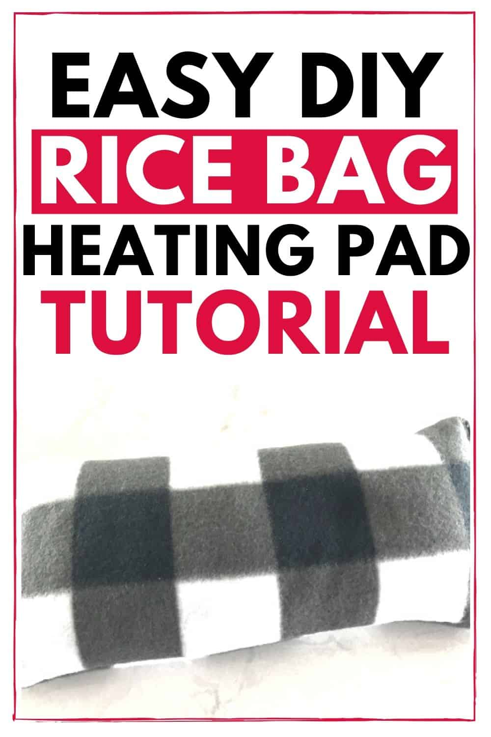 how to make a rice bag heating pad