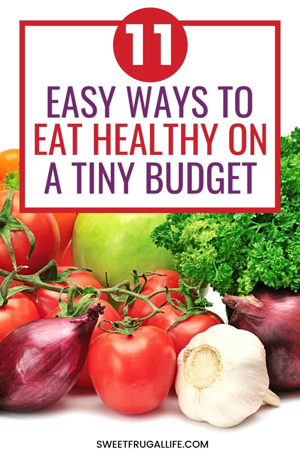 eat healthy tiny budget - save money on groceries