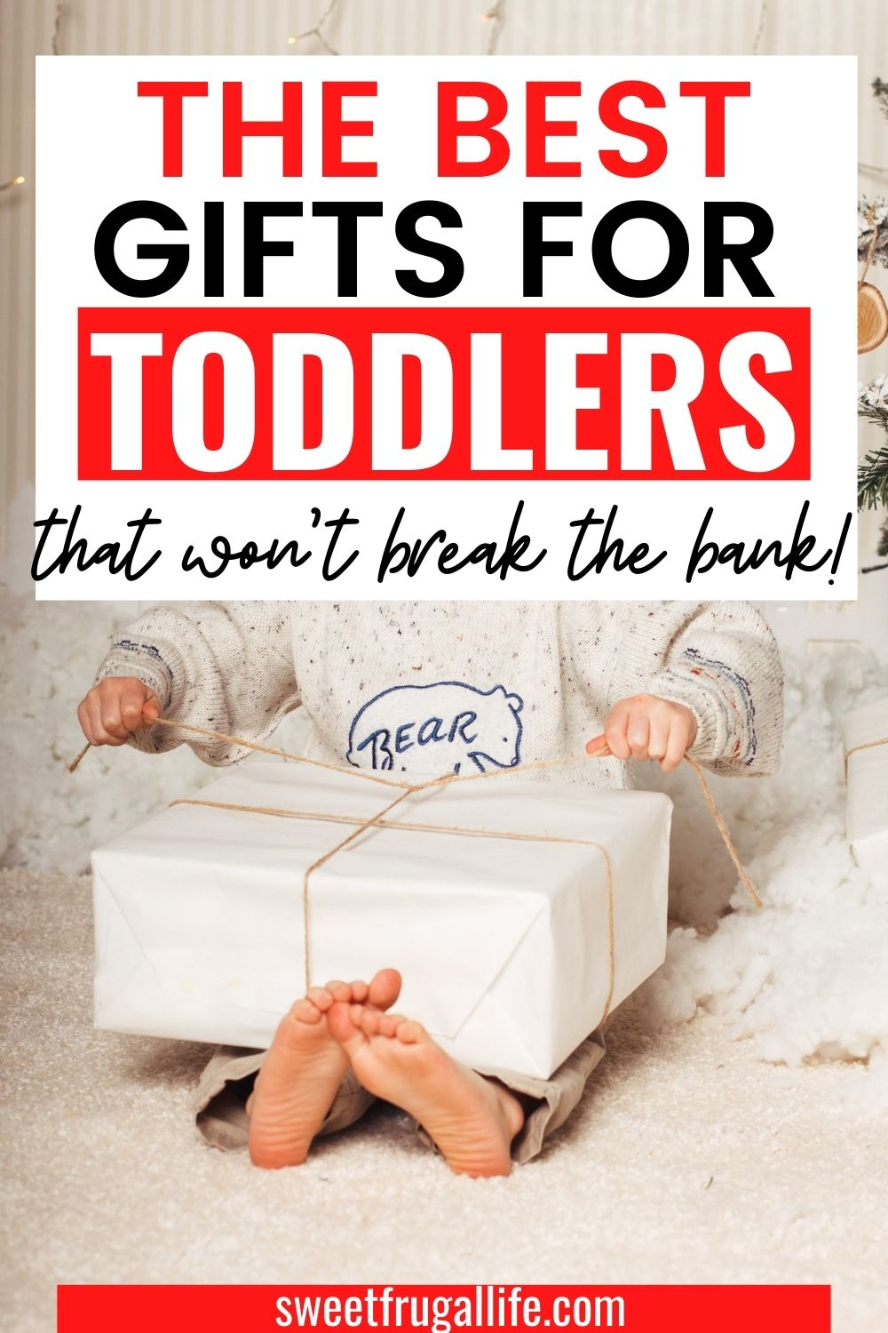 cheap presents for toddlers - toddler gift ideas on a budget