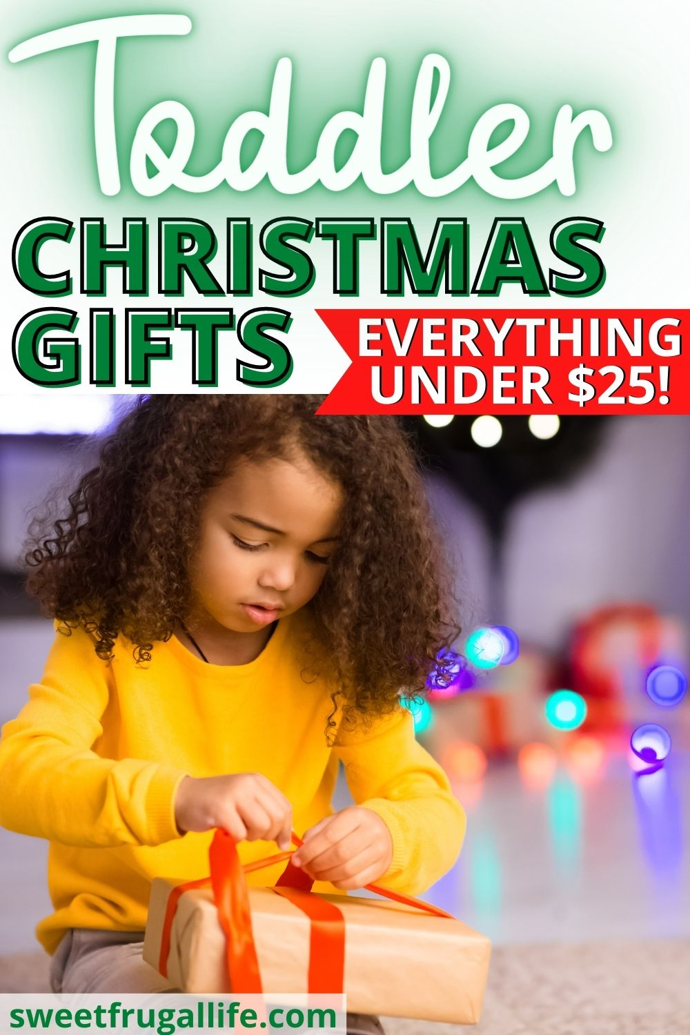 toddler Christmas Gifts - best gifts for kids on a budget