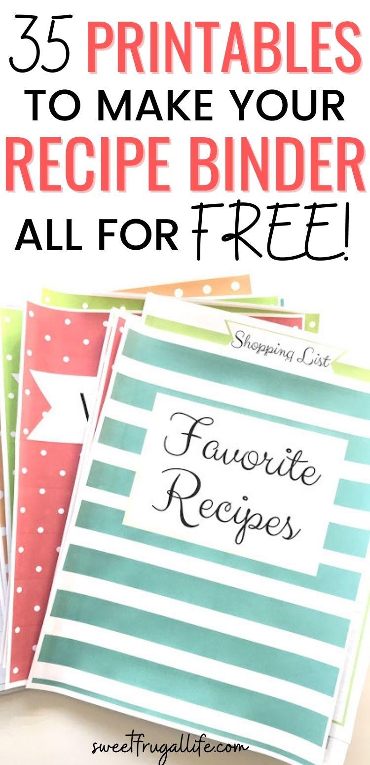 Free Recipe Binder Printables - how to make a recipe binder