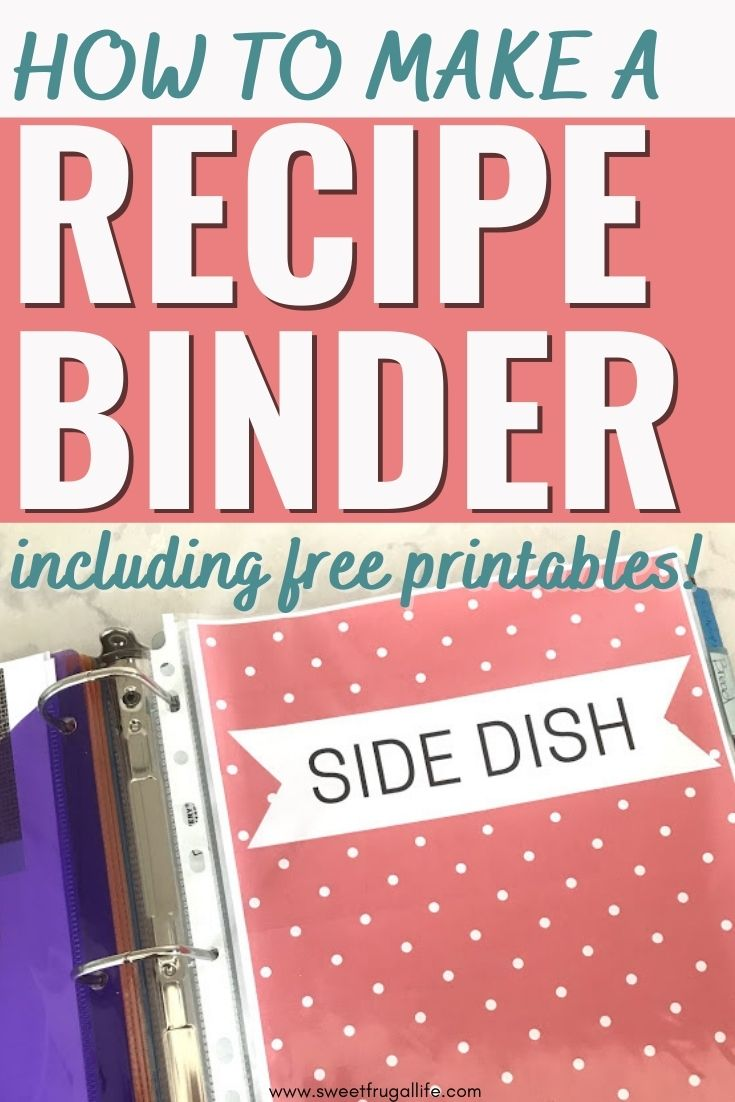 how to make a recipe binder - free printables for a recipe binder