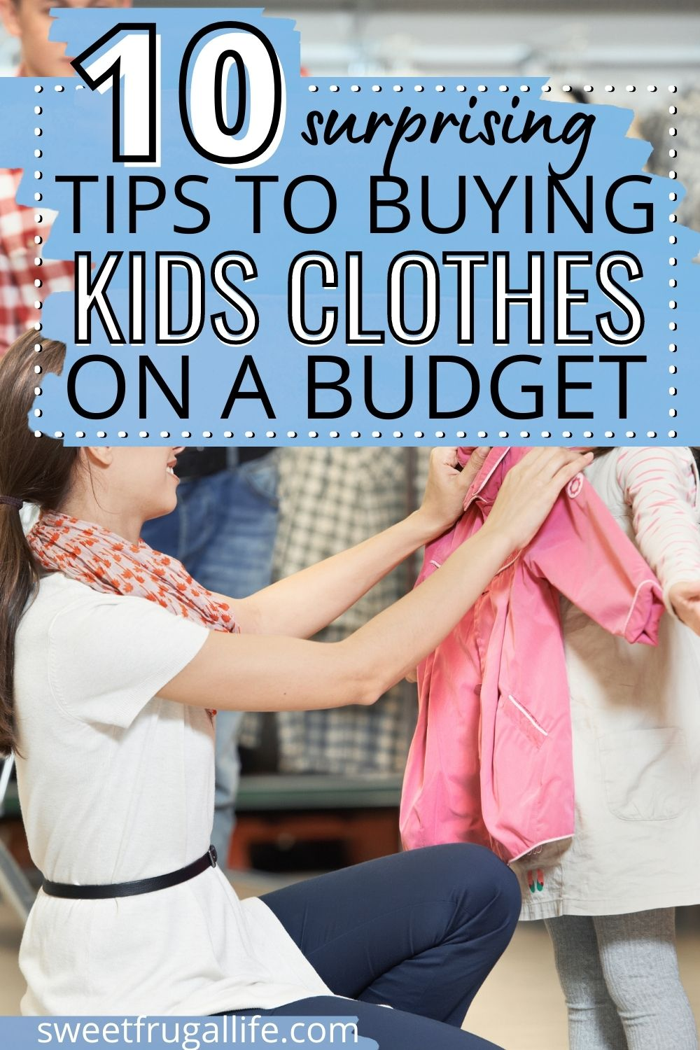 kids clothes on a budget - budget friendly tips for parents (1)