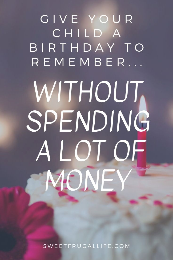 birthday traditions for small budgets