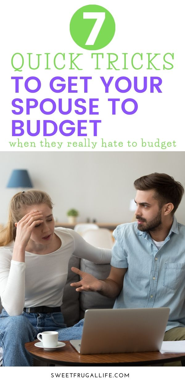 7 Quick Tricks to Get Your Spouse to Budget #budgeting #savingmoney #marriage #budgetingtips